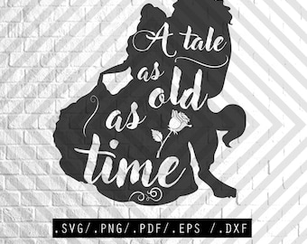 Beauty and the Beast SVG a tale as old as time, svg, clipart, cuttables, svg, clip art, Cricut, Silhouette, Cutting File