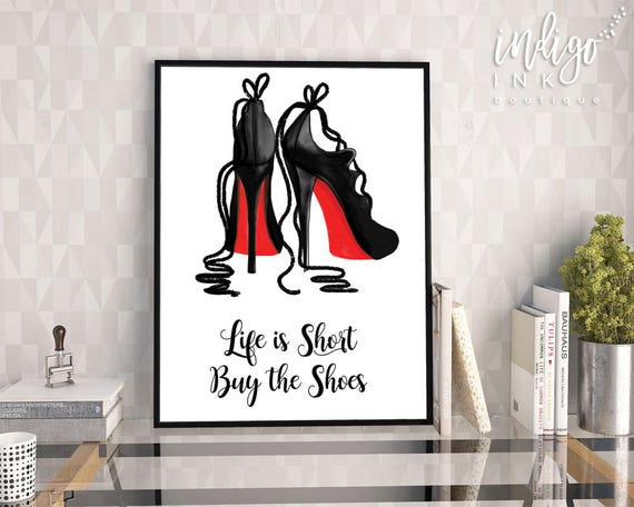 Il_570xn & Life is Short Buy the Shoes INSTANT DOWNLOAD | Christian Louboutin ...