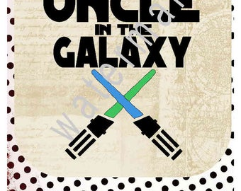 Uncle svg silhouette cameo cricut dxf T shirt iron on transfer JPEG uncle iron on uncle shirt funcle brother svg  Best uncle in the galaxy