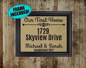 Our First Home Sign - Framed Burlap Print - Our First Home Framed Print - Housewarming Gift - Personalized Housewarming Gift - Address Sign