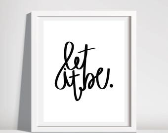 let it be download. printable. the beatles. simple design. hand drawn. wall art. minimalism.