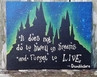 Harry Potter-Glow in the dark-It does not do to dwell on dreams and forget to live