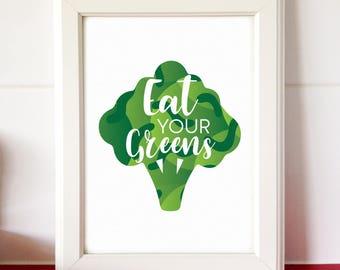 Eat Your Greens Print, Kitchen Poster, Health Print, Vegetable Print, Printable Wall Art, Vegetarian Art, Kitchen Art Print, Digital Print