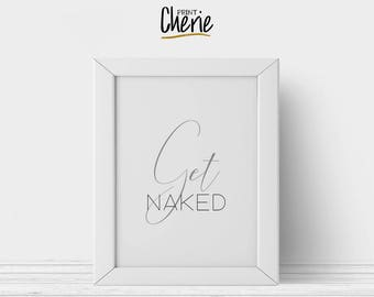 Get naked printable, Bathroom printable wall art, Bathroom decor DIY, Get naked print download