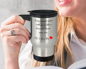 Romantic Travel Mug - Every Moment...Stainless Steel Travel Coffee Mug