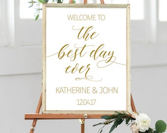Printable. Welcome to the best day ever, welcome wedding sign, wedding entrance sign, wedding reception sign, gold wedding sign , 00L3