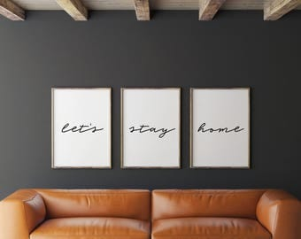 Set Of 3 Prints, Letu0027s Stay Home Print, Printable Art, Wall Art,
