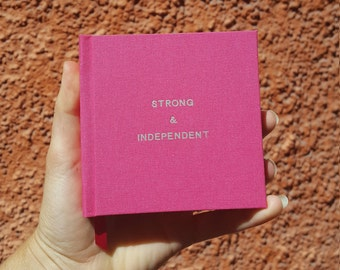 STRONG & INDEPENDENT Notebook / Sketchbook / Journal - Handmade - Unique - Square (10.5 x 10.5 cm) - Feminist collection