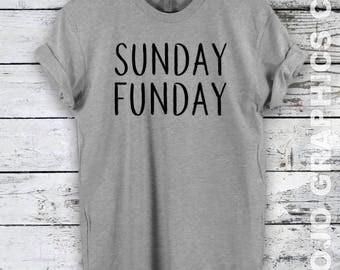 Sunday Funday Shirt - Weekend, Funday Sunday, Tumblr, T-shirt, Sunday Funday Shirt, Funny, Sunday Funday, Game Day Shirts
