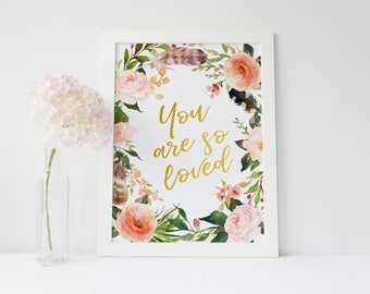 Floral Nursery Decor, You Are So Loved Flower Print, Gift for Best Friend, gold quote, arrow Art Coral Gold Blush Rose Pink Peach Nursery