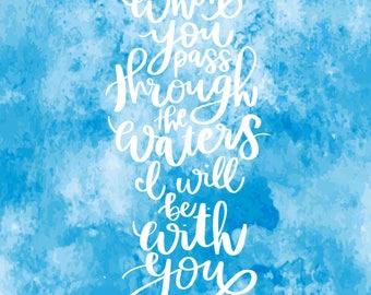 Isaiah 43:2 Scripture PHYISCAL PRINT