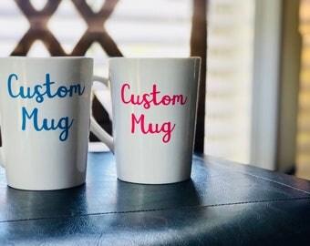 Custom Mug, Customized Coffee Cup, Personalized Mug, Custom Quote Mug Quote Coffee Cup, Saying Coffee Mug, Coffee Cup Gift, Personalized Mug