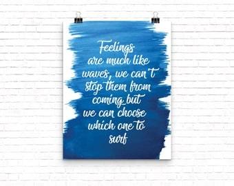 Feelings Are Much Like Waves, Feelings Like Waves, Surf Print, Surfing Print, Emotion, Beach Print, Surfing, Surfing Art, Coastal, Beach