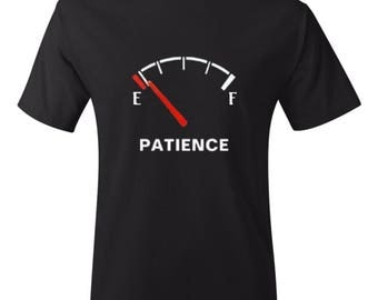 Low Patience Meme Shirt - Funny Shirt- Meme Shirt-