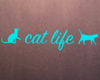 Cat Life Decal for your Car/IPad/Laptop FREE SHIPPING