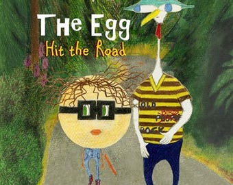The Chicken and The Egg Hit the Road