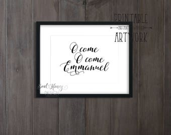 Downloadable Prints | O Come O Come Emmanuel | Christian Christmas Print | Printable Quote | Instant Artwork