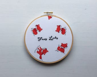"Modern Embroidery Hoop ""Foxy Lady"" Hand Stiched // Animal ~ Home Decor ~ Wall Art ~ Printed ~ Fox ~ Wildlife ~ Quote ~ Cute & Colorful"
