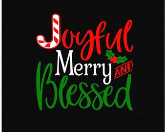 Joyful Merry and Blessed Christmas SVG DXF File for Tshirts or Signs