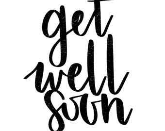 Digitally hand lettered card - Get Well Soon