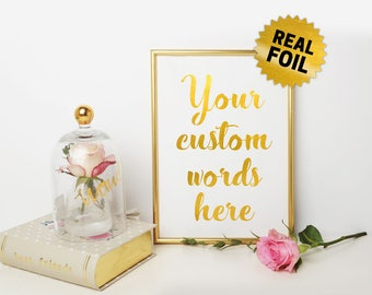 Personalized Gold Quotes, Real Gold Foil Print, Custom Quotes Foil, Foil Print Wall Art, Custom Foil Print, Personalized Foil, Quotes Print