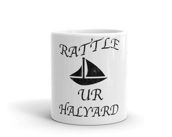 Rattle Your Halyard Spartees distressed white Mug