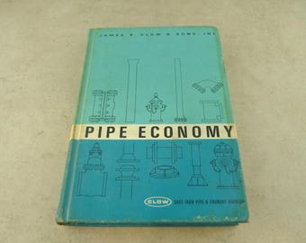 Pipe Economy - James B. Clow & Sons, Inc. - Hardcover Book