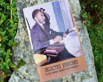 Selected Speeches of His Imperial Majesty Haile Selassie I