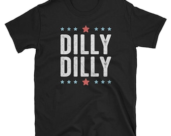 Dilly Dilly Shirt, Dilly t-shirt, Bud shirt, Funny beer shirt, Drinking shirt