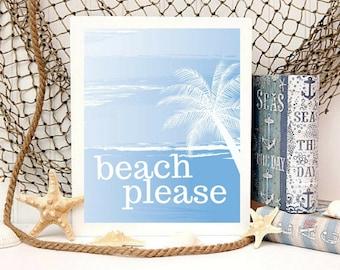 Beach Please Minimalist Printable Digital Wall Art Inspirational Motivational Quotes Office Dorm Decor Beach Living Family Wall Art