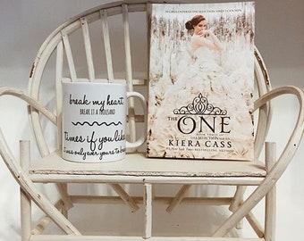 Kiera Cass // The Selection // Valentines Day Gift // Girlfriend // Boyfriend // Bookstagram Prop // Love Quote // YA Quote