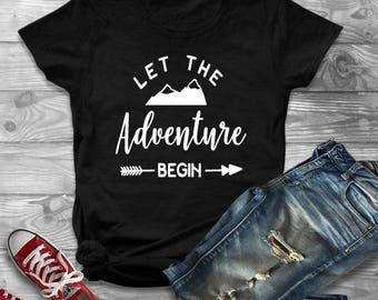 Let The Adventure Begin Shirt, Camping Shirt, Camp Shirt, Outdoors, Adventure Shirt, Mom Shirt, Women, Mom Life, Tshirt