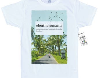 Eleutheromania T shirt Design