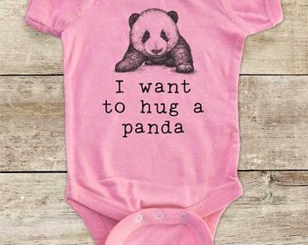 I want to hug a panda bear cute Zoo animal wild kingdom Shirt - Baby bodysuit Toddler youth Shirt cute birthday baby shower gift