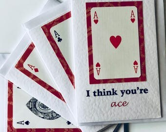 I think you're ace Valentines Card