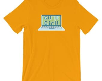 Git It Girl! Funny Pun T-Shirt for Women Who Code Computer Geeks