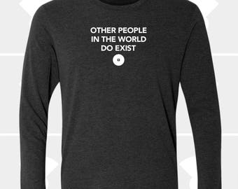 Other People - Unisex Long Sleeve Shirt