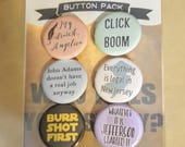"""Act II Hamilton-inspired 1.25"""" pinback buttons set of 6"""
