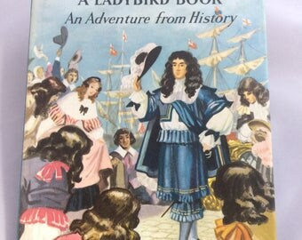 The Story of Charles II 'An Adventure from History  (pre 1961) Ladybird book with dust jacket