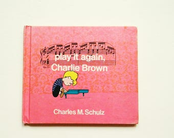1970s Charlie Brown Book / Vintage Collectible Retro Childrens Book / Play It Again Charlie Brown / First Edition