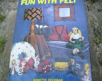 Vintage Book Fun With Felt by Annette Feldman