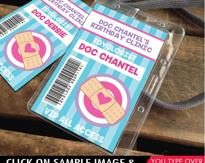 Doc Badges - Doc McStuffins Party, Doc Passes, Doc Birthday, Party Favor, Doctor/Nurse Party   Editable DIY Instant Download PDF Printable