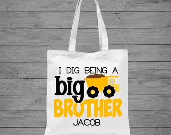 I Dig Being a Big Brother Tote Bag | Dump Truck Tote Bag | Personalized Big Brother Bag | Sibling Gift | Big Brother Announcement