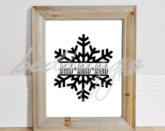 DIGITAL DOWNLOAD Let it Snow, let it snow, let it snow svg - christmas svg - Snow svg - Christmas png - silhouette - Jpeg -Pdf - Printable
