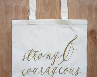 Strong & Courageous  | Tote Bag