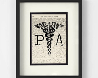 Physician Assistant, Physicians Assistant Graduation Gift - PA over Vintage Medical Book Page - Physician Assistant Graduation Gift, PA Gift