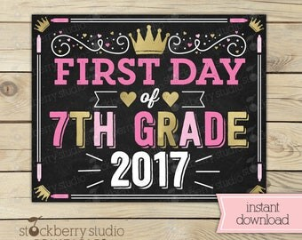 Girl First Day of 7th Grade Sign - Princess First Day of School Sign Printable - Pink Back to School Sign - 1st Day of 7th Grade Sign Gold