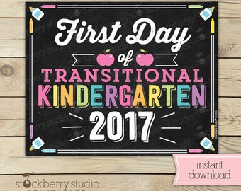 First Day of Transitional Kindergarten Sign - Girl First Day of School Sign Printable - Back to School SIgn - Instant Download - TK Sign