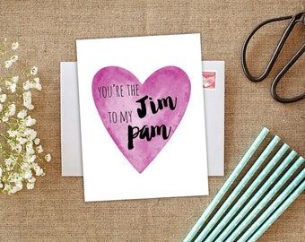 Jim to Pam, The Office TV Show, You're the Jim to my Pam, Jim and Pam, The Office Jim & Pam, Valentine's Day, Card for Boyfriend, Love