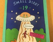 NEW!! Not My Small Diary 19 [Unexplained Events] - 104 pages - signed by editor